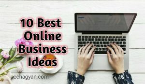 Ghar Baithe Online Business Kaise Kare? | Online Business Ideas- 2020